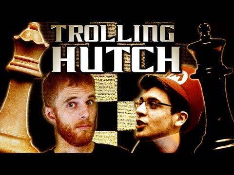 Trolling Hutch in Chess