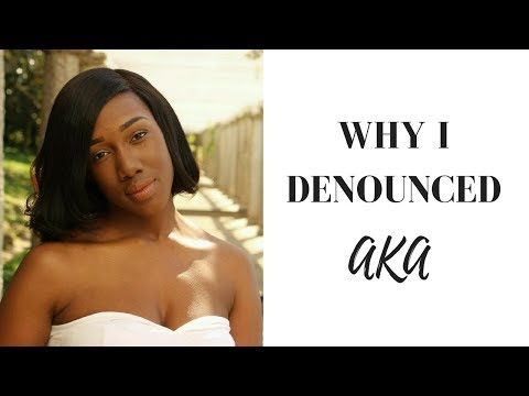 Why I Denounced Alpha Kappa Alpha