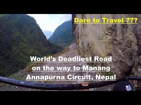 Deadliest Road of World, Annapurna Circuit, Nepal ,On the way to Manang from Besisahar