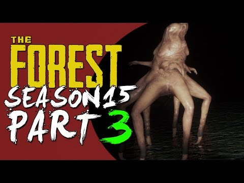 The Forest Alpha 0.15 UPDATE! Season 15 Episode 3 – VAGINA ATTACK! + BASE COMPLETE!