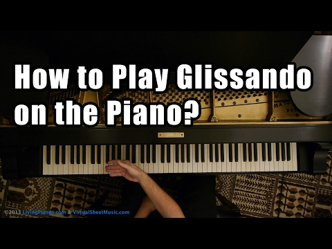How to approach glissando on the piano