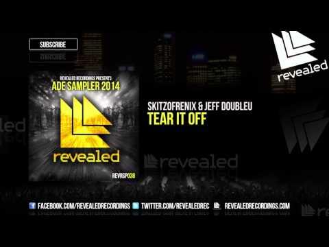 tear - Revealed Recordings presents ADE Sampler 2014 Skitzofrenix & Jeff Doubleu - Tear It Off OUT NOW! http://bit.ly/RevealedADE14 Revealed Recordings presents Ams...