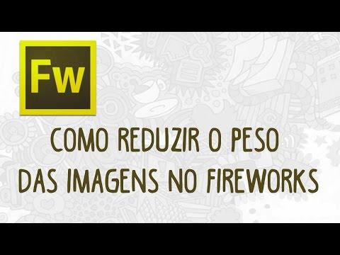Como reduzir o peso das imagens no Fireworks