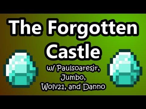 The Forgotten Castle Part 1 w/ Paulsoaresjr, Jumbo, Wolv21, and Danno (HD)