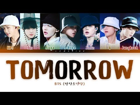 BTS - Tomorrow (방탄소년단 - Tomorrow) [Color Coded Lyrics/Han/Rom/Eng/가사]