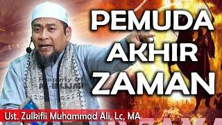 Video Pemuda Akhir Zaman    Ust. Zulkifli Muhammad Ali, Lc MP3, 3GP, MP4, WEBM, AVI, FLV Desember 2018