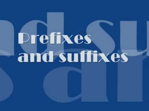 Prefixes and Suffixes Video