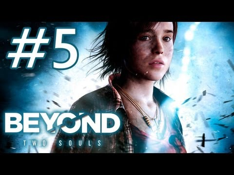 Beyond Two Souls - Playthrough #5 [FR][HD]
