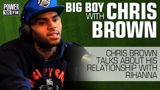 Chris Brown Talks about Rihanna