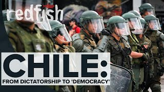 Chile: From Dictatorship to 'Democracy'
