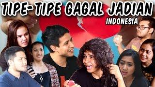 Video Tipe Tipe Gagal Jadian Indonesia MP3, 3GP, MP4, WEBM, AVI, FLV April 2019