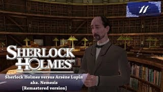 Sherlock Holmes (Video Games) - Nemesis [Remastered version] - Pt.11