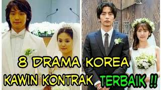 "Video 8 Drama Korea Tema ""Kawin Kontrak"" Terbaik MP3, 3GP, MP4, WEBM, AVI, FLV Maret 2018"
