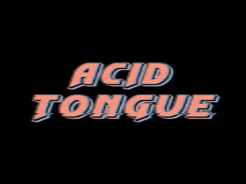 Acid Tongue - i died dreaming [Official Video]