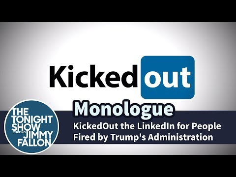 KickedOut the LinkedIn for People Fired by Trump