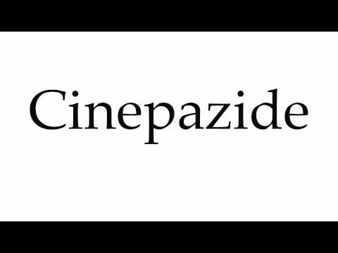 How to Pronounce Cinepazide