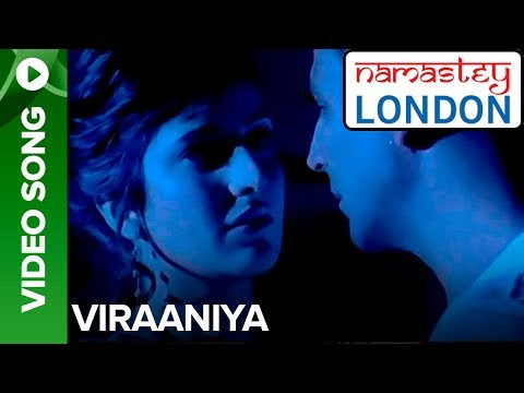 Viraaniya - Full Song - Namastey London