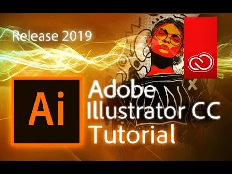 Illustrator CC 2019 - Full Tutorial For Beginners [+General Overview]