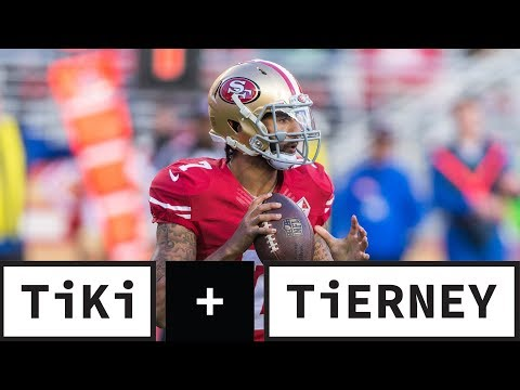 Video: Does The NFL Need Colin Kaepernick? | Tiki + Tierney