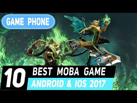TOP 10 BEST MOBA Game  Android I IOS 2017