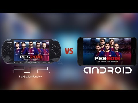 PES 18: Android VS PSP(PPSSPP) | Gameplay