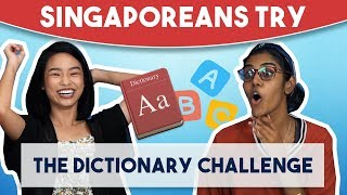 Video Singaporeans Try: The Dictionary Challenge MP3, 3GP, MP4, WEBM, AVI, FLV Desember 2018