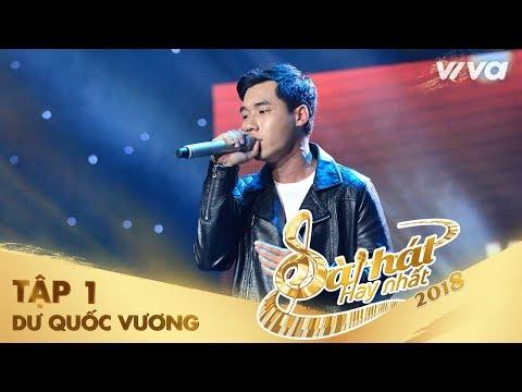 Mười Năm Trở Về - Dư Quốc Vương | Tập 1 Sing My Song - Bài Hát Hay Nhất 2018 - Thời lượng: 7:25.