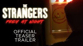 VIDEO: THE STRANGERS: PREY AT NIGHT Trailer