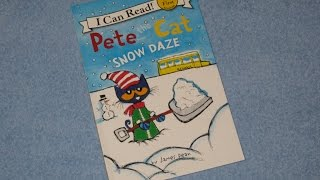 A Read Out Loud Book: Pete the cat Snow days by James Dean
