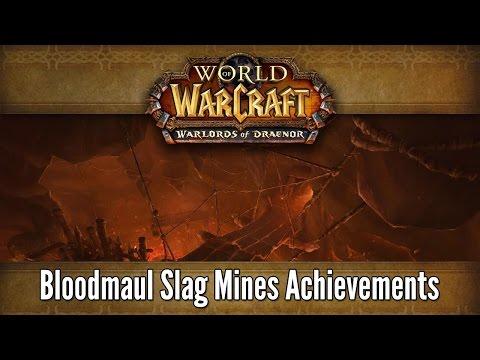 World of Warcraft: Warlords of Draenor – Bloodmaul Slag Mines Achievements