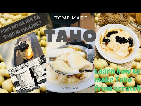 HOW TO MAKE HOMEMADE TAHO FROM SCRATCH, LIKE MANONG MAG TATAHO