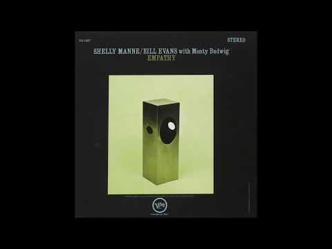 Bill Evans & Shelly Manne – Empathy (Full Album)