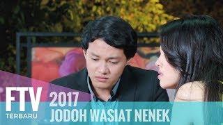 Video FTV Hardi Fadhilah & Anggika Bolsterli - Jodoh Wasiat Nenek MP3, 3GP, MP4, WEBM, AVI, FLV Februari 2019