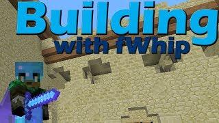 Building with fWhip :: Sugar Cane Plantation! #013