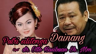 Video Putri Silitonga - Dainang cipt - Dr Otto Hasibuan MM MP3, 3GP, MP4, WEBM, AVI, FLV Agustus 2018
