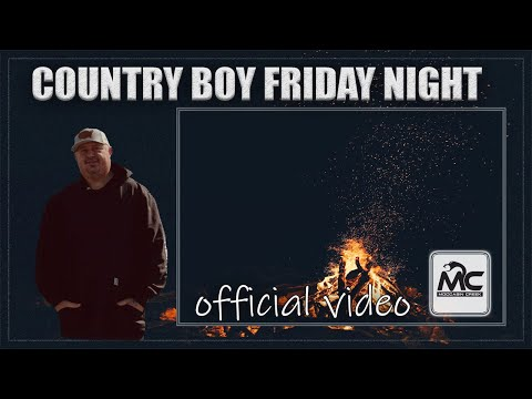 Country Boy Friday Night – Moccasin Creek