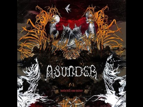 Asunder — Works Will Come Undone (2006) (видео)