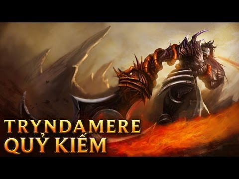 Tryndamere Quỷ Kiếm