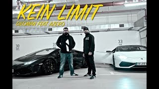 Video DILOMAN - KEIN LIMIT (feat. AZERO) ► Prod. BESTE BEATZ (Official Video) MP3, 3GP, MP4, WEBM, AVI, FLV Maret 2018