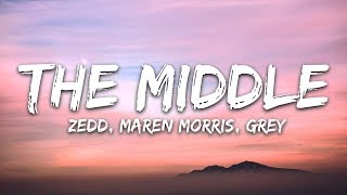 Zedd, Maren Morris, Grey ‒ The Middle (Lyrics / Lyric Video)
