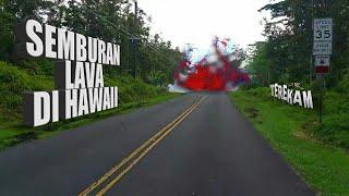 Video GANASNYA SEMBURAN LAVA DI HAWAII, NGERI!! MP3, 3GP, MP4, WEBM, AVI, FLV Desember 2018