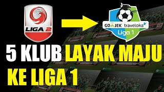 Download Video klub LIGA 2 yang layak maju ke LIGA 1 MP3 3GP MP4