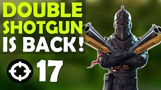 DOUBLE SHOTGUN IS BACK!   DOUBLE BARREL SHOTGUNS   HIGH KILL FUNNY GAME -(Fortnite Battle Royale)