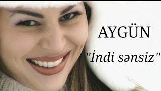 Aygün Kazımova - İndi sənsiz (Official Music Video)