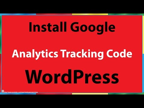 How to Install Google Analytics Tracking Code in WordPress 2014
