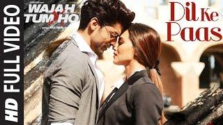 download lagu download musik download mp3 Wajah Tum Ho: Dil Ke Paas Song (Full Video) | Arijit Singh, Tulsi Kumar