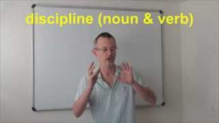 Learn English: Daily Easy English Expression 0534: Discipline (noun And Verb)