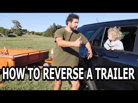 HOW TO REVERSE A TRAILER (Dad Stereotypes)