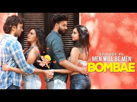 BOMBAE Web Series | S1E6 | Men Will Be Men | Latest Hindi Web Series 2018