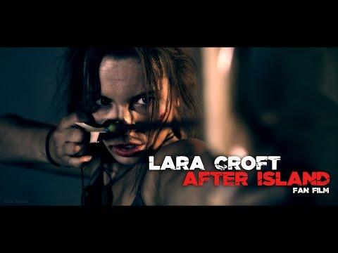 Lara Croft - After Island - FAN Short Film